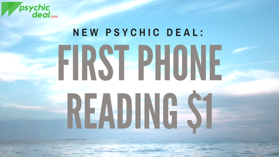 New Psychic Deal: Your first telephone reading for $1.00!