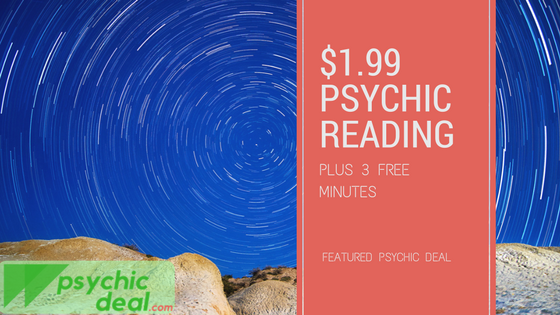 Featured Deal: 3 Minutes Free PLUS 10-minutes for just $1.99 for a Psychic Reading