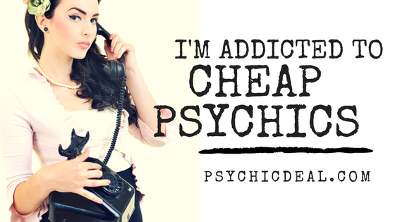 Addicted to Cheap Psychics? Us  Too. 6 Reasons We Just Can't Stop
